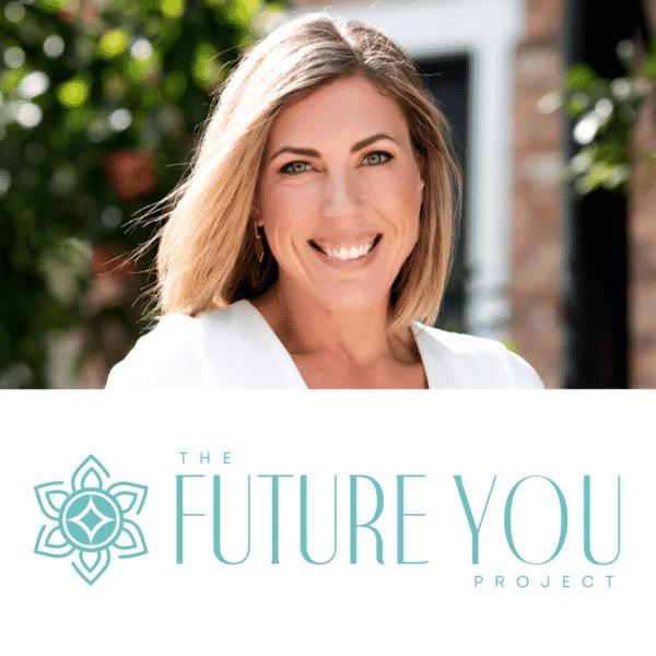 Jennifer Zawadzki of The Future You Project