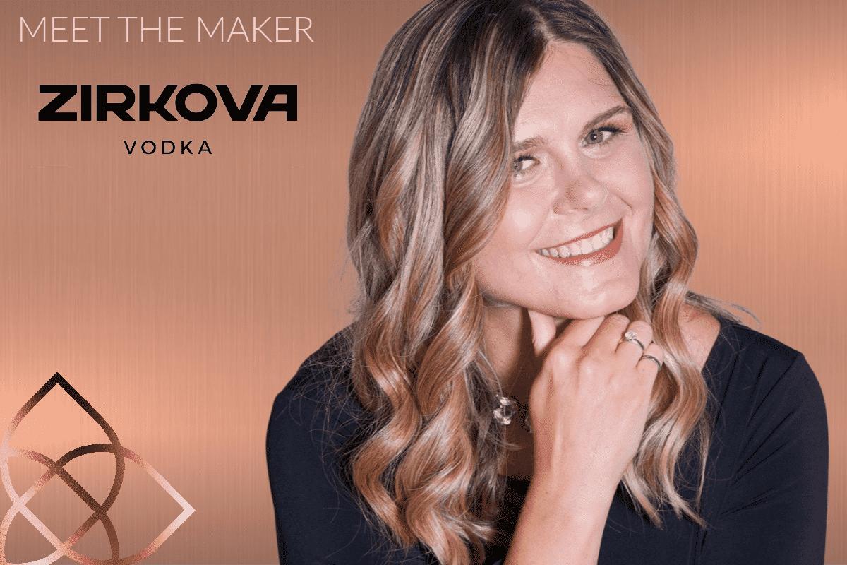 Katherine Vellinga of Zirkova Vodka